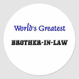 World's Greatest Brother-in-Law Round Stickers