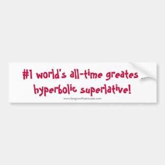 """World's Greatest"" bumper sticker"
