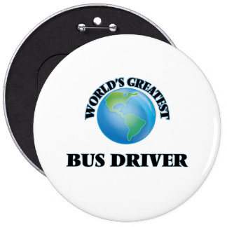 World's Greatest Bus Driver Pinback Buttons