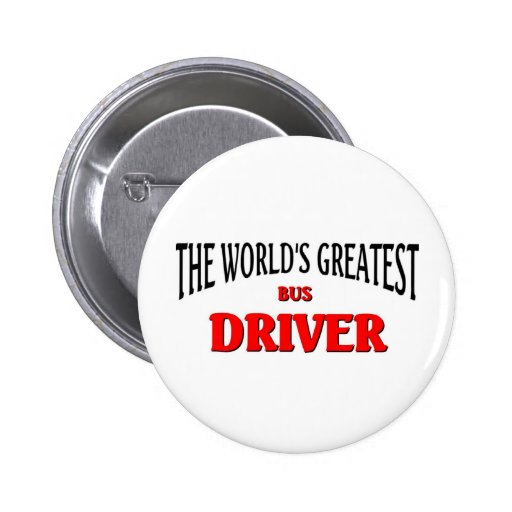 World's Greatest Bus Driver Buttons