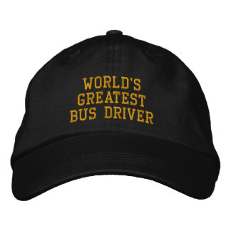 World's greatest bus driver embroidered cap