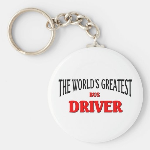 World's Greatest Bus Driver Key Chains