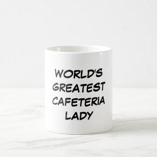 """World's Greatest Cafeteria Lady"" Mug"