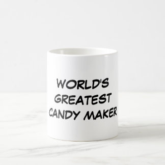 """World's Greatest Candy Maker"" Mug"