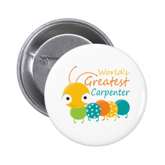 World's Greatest Carpenter 2 Inch Round Button