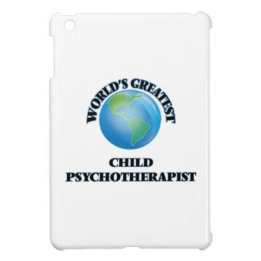 World's Greatest Child Psychotherapist iPad Mini Cover