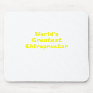 Worlds Greatest Chiropractor Mouse Pad