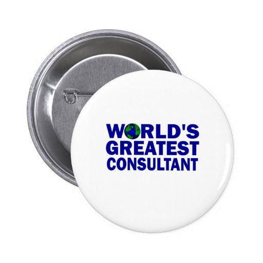 World's Greatest Consultant Pinback Buttons