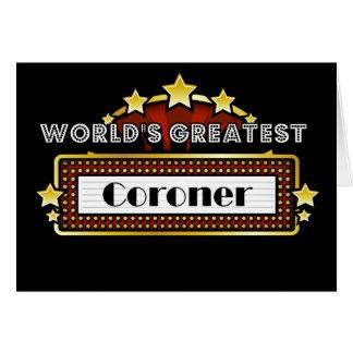 World's Greatest Coroner Greeting Card