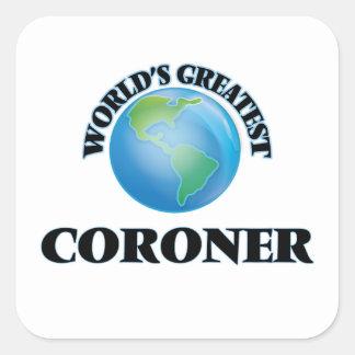 World's Greatest Coroner Square Sticker