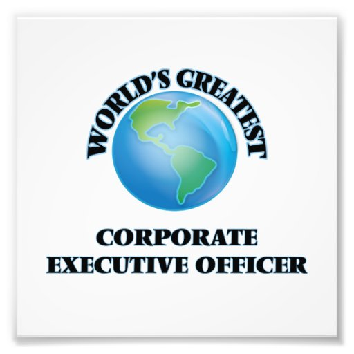 World's Greatest Corporate Executive Officer Photo Art