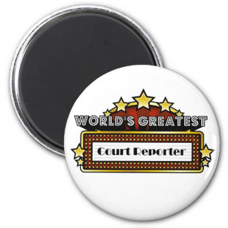 World's Greatest Court Reporter 2 Inch Round Magnet