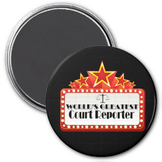 World's Greatest Court Reporter 3 Inch Round Magnet