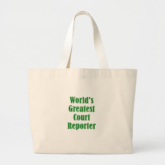Worlds Greatest Court Reporter Large Tote Bag