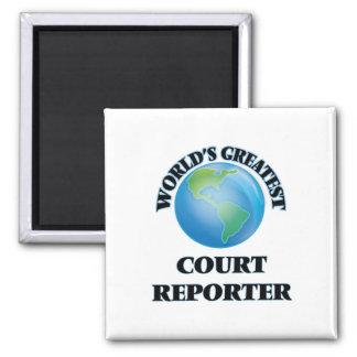 World's Greatest Court Reporter Fridge Magnet