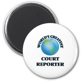 World's Greatest Court Reporter Magnets