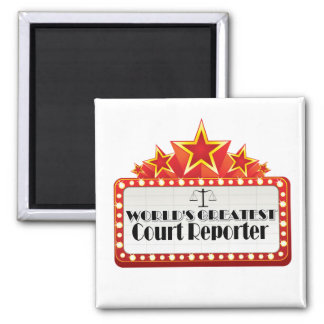 World's Greatest Court Reporter Square Magnet