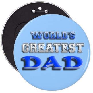 World's Greatest Dad Pinback Buttons
