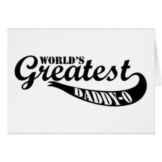 World's Greatest Dad Daddy-o Card