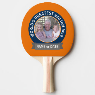 World's Greatest Dad Grandpa Photo orange blue Ping-Pong Paddle