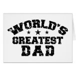 World's Greatest Dad Greeting Cards