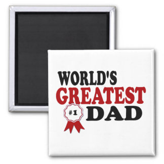 World's Greatest Dad Square Magnet