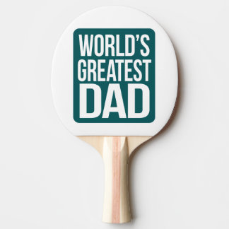 World's Greatest Dad Ping Pong Paddle