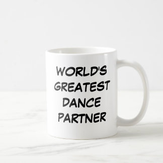 """World's Greatest Dance Partner"" Mug"