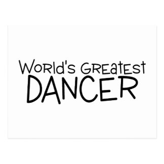Worlds Greatest Dancer Postcard