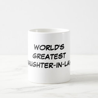 """World's Greatest Daughter-in-Law"" Mug"