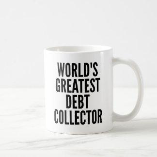 Worlds Greatest Debt Collector Coffee Mug