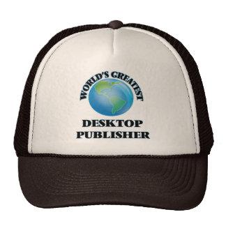 World's Greatest Desktop Publisher Trucker Hat