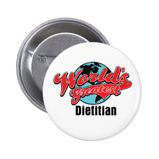 Worlds Greatest Dietician Button