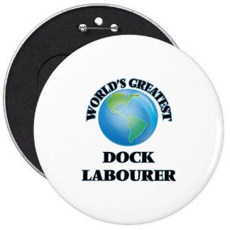 World's Greatest Dock Labourer Pins