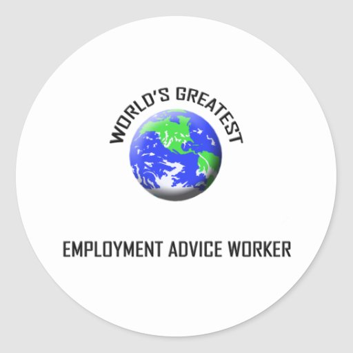 World's Greatest Employment Advice Worker Sticker