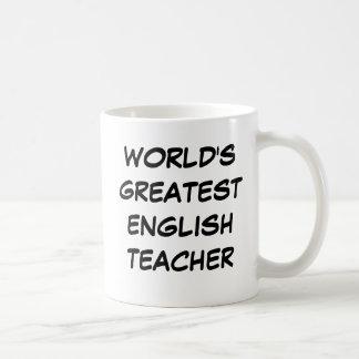 """World's Greatest English Teacher""  Mug"