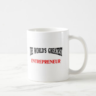 World's Greatest Entreprenrur Coffee Mug