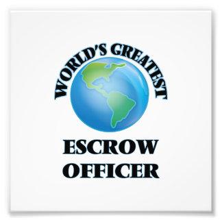 World's Greatest Escrow Officer Photo Art