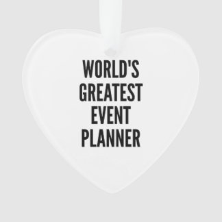 Worlds Greatest Event Planner Ornament