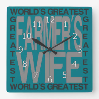 Worlds Greatest Farmers Wife Square Wall Clock
