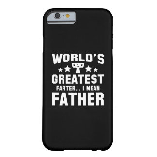 World's Greatest Farter Barely There iPhone 6 Case