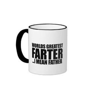 Worlds greatest Farter I mean father Ringer Mug