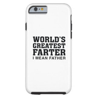 World's Greatest Farter Tough iPhone 6 Case