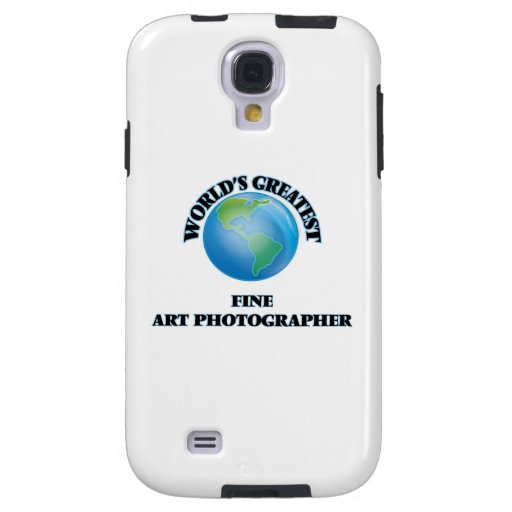 World's Greatest Fine Art Photographer Galaxy S4 Case