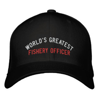WORLD'S GREATEST, FISHERY OFFICER EMBROIDERED HAT