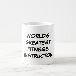 """World's Greatest Fitness Instructor"" Mug"