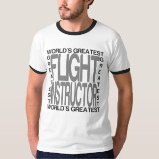 Worlds Greatest Flight Instructor T-Shirt