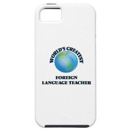 World's Greatest Foreign Language Teacher Case For iPhone 5/5S