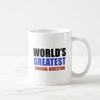 World's greatest funeral director coffee mug