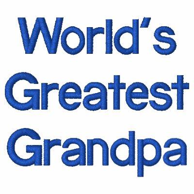 World's Greatest Grandpa Embroidered Shirt